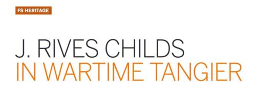 TALIM FSJ J. Rives Childs in Wartime Tangier